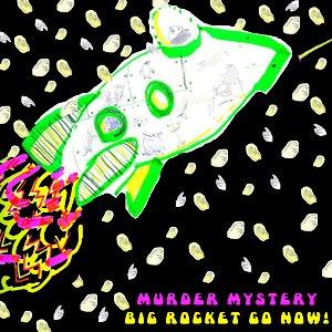 Image for 'Big Rocket Go Now!'