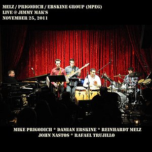 Image for 'Melz/Prigodich/Erskine Group (Mpeg) -- Live @ Jimmy Mak's'