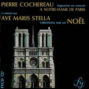 Image for 'Cochereau: 15 Versets sur Ave Maris Stella - Variations sur un Noel'