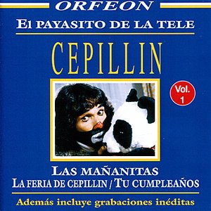 Image for 'El Payasito De La Tele Cepillin Vol. 1'