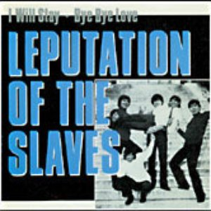 Image for 'Leputation Of The Slaves'
