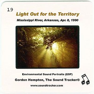 Image for 'Light Out for the Territory (Mississippi River, Arkansas, April 8, 1990)'