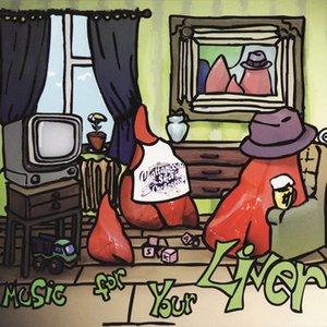 Bild für 'Music for your Liver'