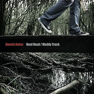 Image for 'Hard Road, Muddy Track'