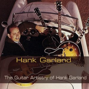 Image for 'The Guitar Artistry of Hank Garland'