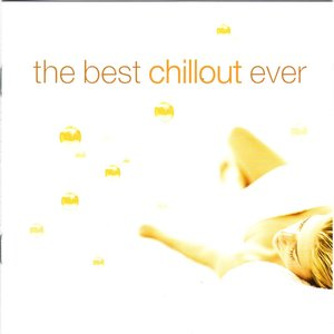 Image for 'The Best Chillout... Ever! (disc 2)'