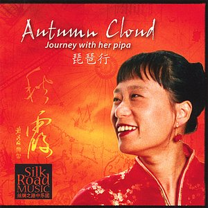 Immagine per 'Autumn Cloud-Journey with Her Pipa 琵琶行'