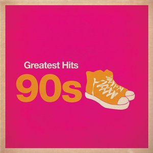 Image for 'Greatest Hits: 90s'