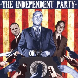 Image for 'The Independent Party Featuring Fte'