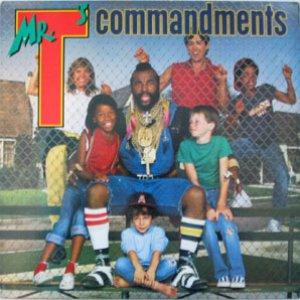 Image for 'Mr. T's Commandments'