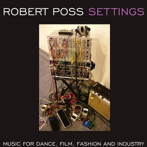 Image for 'Settings - Music For Dance, Film, Fashion and Industry'