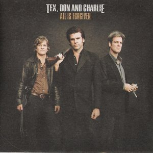 Image for 'Tex, Don & Charlie'