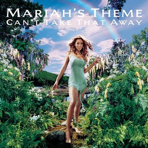 Image for 'Can't Take That Away (Mariah's Theme)'