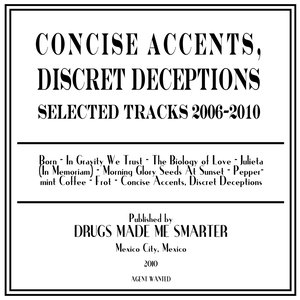 Image for 'Concise Accents, Discret Deceptions. Selected Tracks 2006-2010'