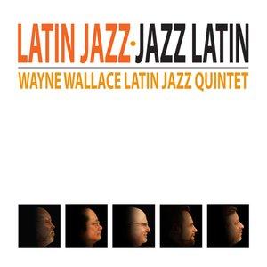 Image for 'Latin Jazz - Jazz Latin'