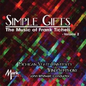 Image for 'Simple Gifts - The Music of Frank Ticheli Vol. 2'
