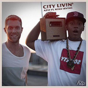 Image for 'City Livin' (feat. Mike Irving)'