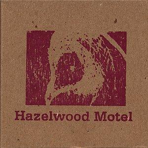 Image for 'Hazelwood Motel'