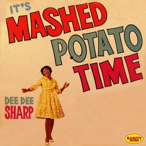 Image for 'It's Mashed Potato Time'