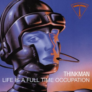 Image for 'Life Is A Full-Time Occupation'