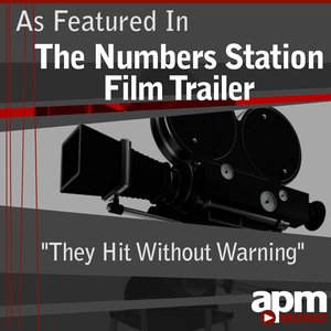 """Image for 'They Hit Without Warning (As Featured in """"The Numbers Station"""" Film Trailer) - Single'"""