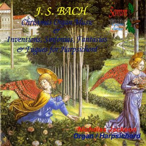 Image for 'Bach: Christmas Organ Music and Inventions, Sinfonias, Fantasias and Fugues for Harpsichord'