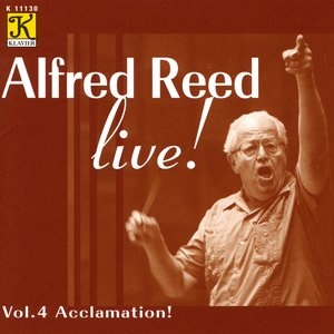 Image for 'Reed: Alfred Reed Live!, Vol. 4 - Acclamation!'