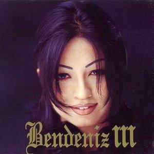 Image for 'BENDENIZ III'