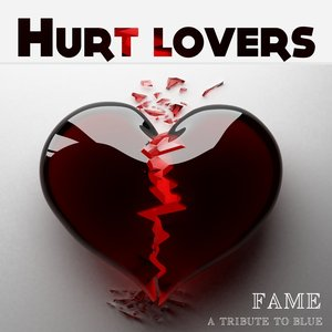 Image for 'Hurt Lovers (A Tribute to Blue)'