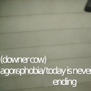 Image for 'Agoraphobia/ Today is Never Ending'