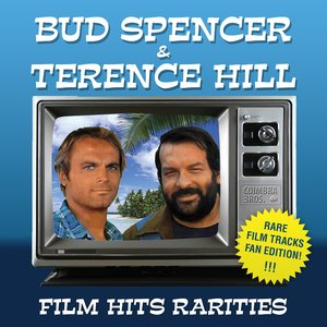 Image for 'Bud Spencer & Terence Hill - Film Hits Rarities (Special Fan Edition)'
