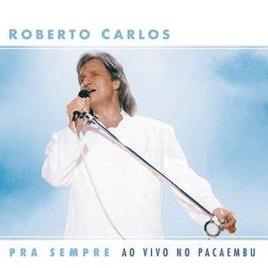 Image for 'Pra Sempre ao vivo no Pacaembu'