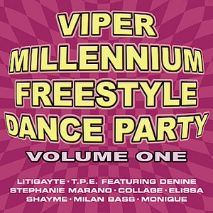 Image for 'Viper Millennium Freestyle Dance Party Volume 1'