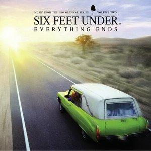 Bild für 'Six Feet Under: Everything Ends, Vol. 2 (Music from the HBO Original Series)'