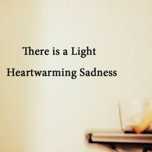 Image for 'Heartwarming Sadness'