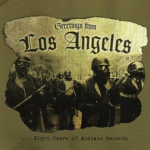Image for 'Greetings from Los Angeles... Eight Years of Acetate Records'