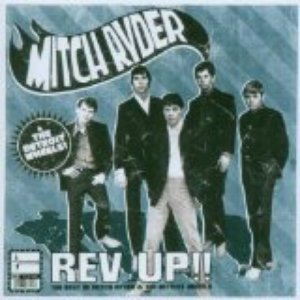 Image for 'Rev Up!! The Best of Mitch Ryder & The Detroit Wheels'