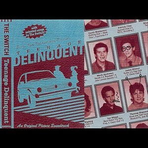 Image for 'Teenage Delinquent'
