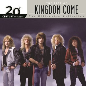 Image for '20th Century Masters: The Millennium Collection: Best Of Kingdom Come'