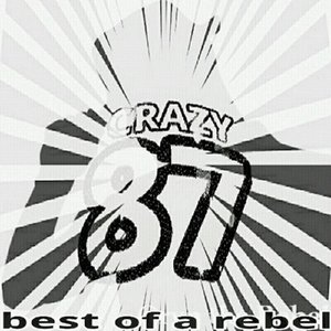 Image for 'Best of a Rebel: Crazy 87'