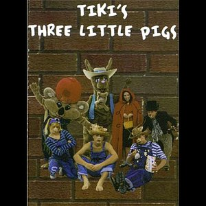 Image for 'Tiki's three little Pigs'
