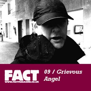 Image for 'FACT Mix 09: Grievous Angel'