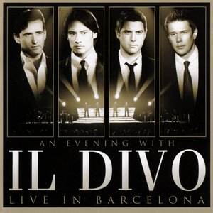 Image for 'An Evening With Il Divo'