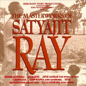 Image for 'The Masterworks Of Satyajit Ray'