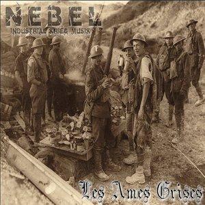 Image for 'NEBEL - Les Ames Grises'