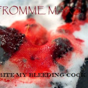 Image for 'Bite My Bleeding Cock'