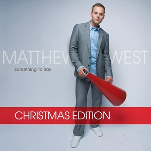 Image for 'Something To Say Christmas Edition'