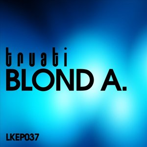 Image for 'Blond A. EP'