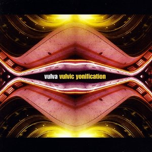 Image for 'Vulvic Yonification'