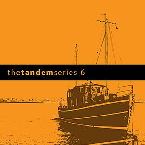 Image for 'Tandem Series 6'